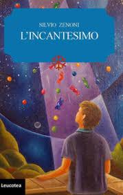 """""""L'incantesimo"""", di Silvio Zenoni"""